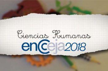 Encceja 2018 - O que estudar em Ciências Humanas e suas tecnologias