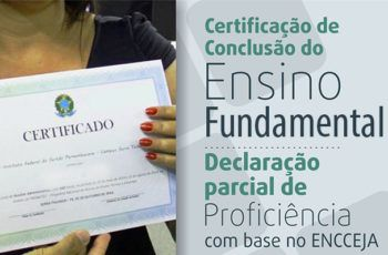 Como Retirar o Certificado do Encceja Ensino Fundamental