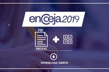 Baixe Todas as Provas e Gabaritos das Edições Anteriores ao Encceja 2019 - Download Grátis