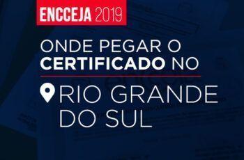 Onde retirar o Certificado do Encceja no Rio Grande do Sul?