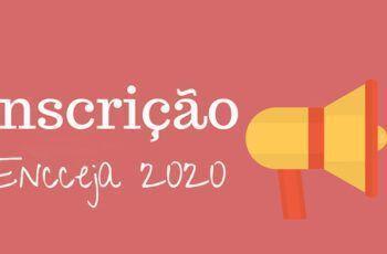 Quando abre as inscrições para o Encceja 2020?