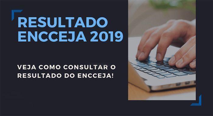 RESULTADO DO ENCCEJA 2019