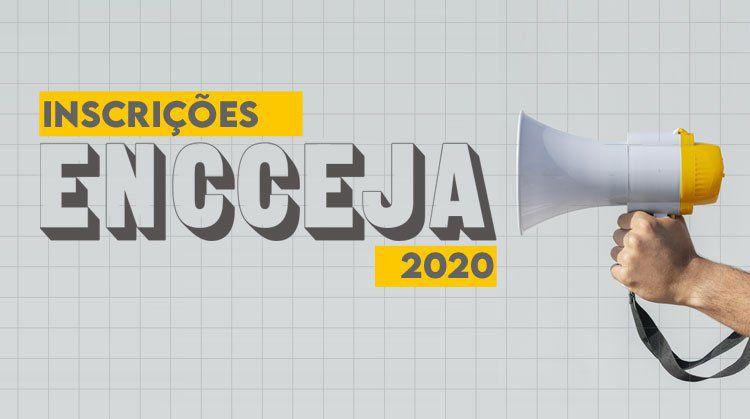 INSCRIÇÕES para o ENCCEJA 2020 vão até SEXTA-FEIRA